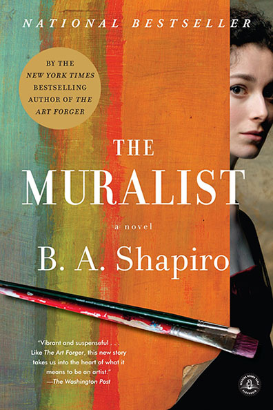 The Muralist, by B. A. Shapiro