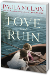 Picture of Novel by Paula McLain: Love and Ruin